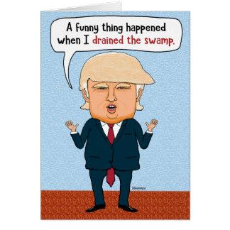 Cartão Dreno engraçado do trunfo o aniversário do pântano