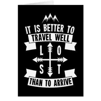 Cartão É melhor viajar bem do que para chegar