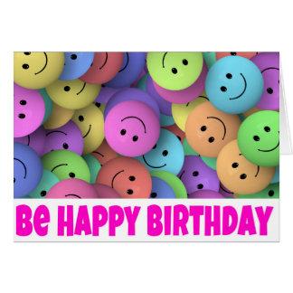 Cartão e smiley do feliz aniversario: Seja feliz