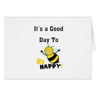 Cartão É um bom dia a estar feliz