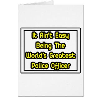 Cartão Ele agente da polícia… do mundo fácil de Aint o