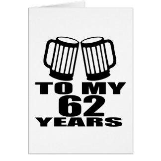 Cartão Elogios a meus 62 anos do aniversário