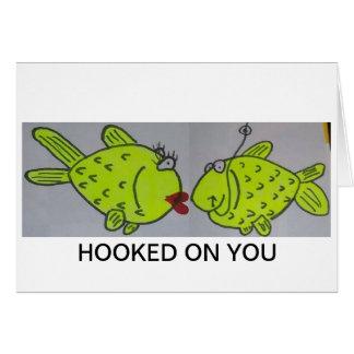 Cartão Enganchado em você