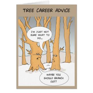 Cartão engraçado: Conselho das carreiras da árvore
