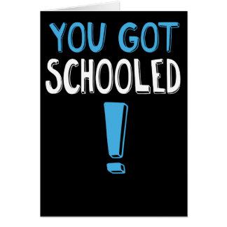 Cartão Engraçado você obteve educado! Graduação