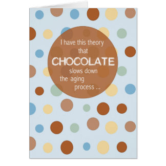Cartão Envelhecimento do aniversário, humor do chocolate