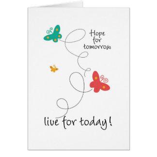 Cartão Esperança para o amanhã - viva para hoje