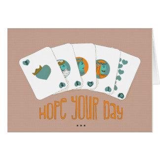 Cartão Espere que seu dia empilha acima para ser um