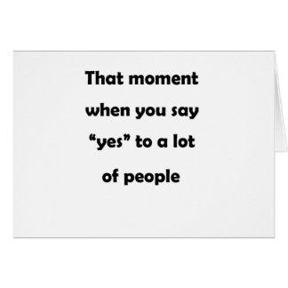 """Cartão esse momento em que você diz """"sim"""" a muito"""