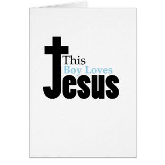 Cartão Este menino ama o cristão de Jesus