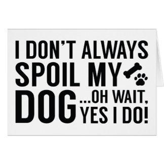 Cartão Estrague meu cão