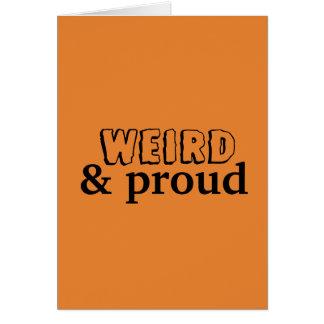 Cartão estranho & orgulhoso