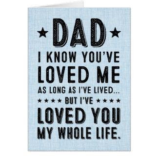Cartão Eu amei-o minha toda a vida: Dia dos pais feliz