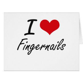 Cartão Eu amo as unhas