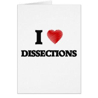 Cartão Eu amo dissecções