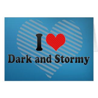 Cartão Eu amo escuro e tormentoso