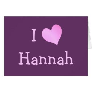 Cartão Eu amo Hannah