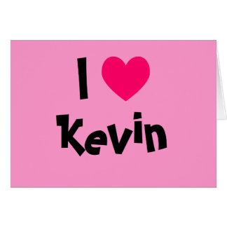 Cartão Eu amo Kevin