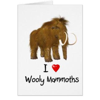 """Cartão """"Eu amo Mammoth lanoso dos Mammoths lanosos"""""""