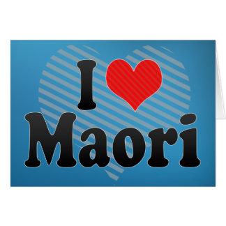 Cartão Eu amo maori