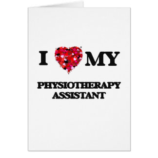 Cartão Eu amo meu assistente da fisioterapia