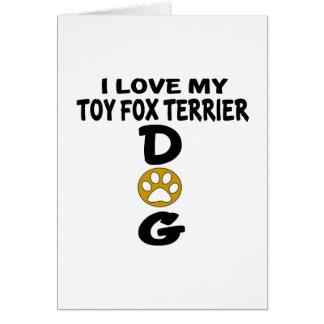 Cartão Eu amo meu design do cão do Fox Terrier do