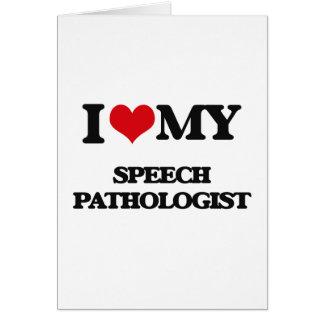 Cartão Eu amo meu patologista de discurso