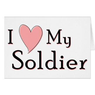 Cartão Eu amo meu soldado