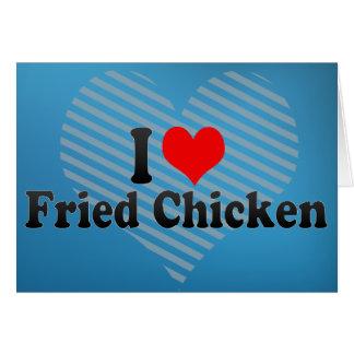 Cartão Eu amo o frango frito