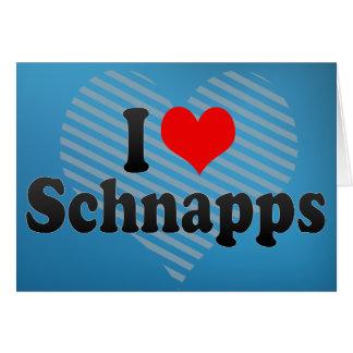 Cartão Eu amo o Schnapps