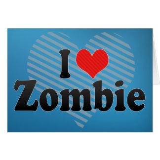 Cartão Eu amo o zombi