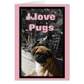 """Cartão """"Eu amo Pugs """""""