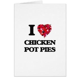 Cartão Eu amo tortas de pote da galinha
