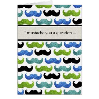 Cartão Eu bigode você uma pergunta você serei meu melhor