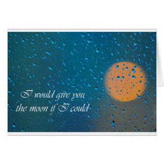 Cartão Eu dar-lhe-ia a lua