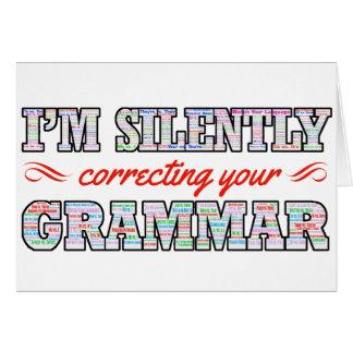 Cartão Eu estou corrigindo silenciosamente sua gramática