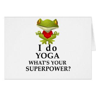 Cartão eu faço a ioga que s seu poder super