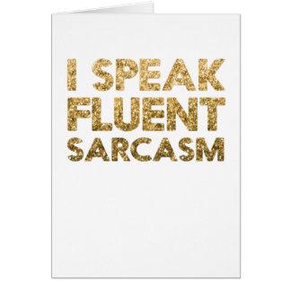 Cartão Eu falo o sarcasmo fluente