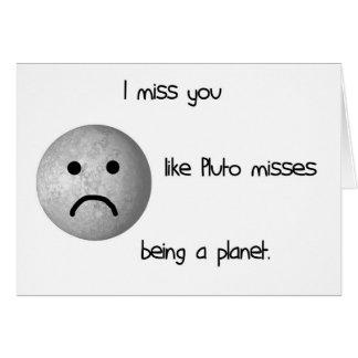 Cartão Eu falto-o gosto das faltas de Pluto que são um