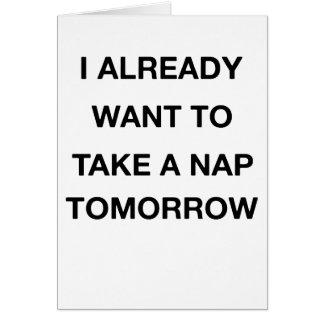 Cartão eu já quero tomar amanhã uma sesta