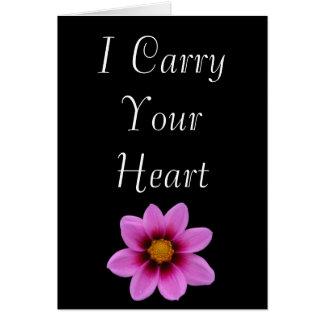 Cartão Eu levo seu coração, mim levo-o em meu coração