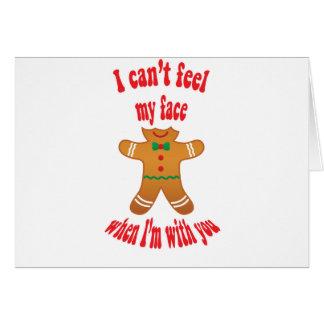 Cartão Eu não posso sentir minha cara - pão-de-espécie