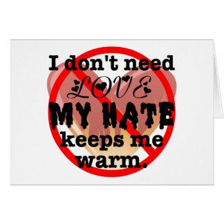 Cartão Eu não preciso o amor