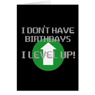 Cartão Eu não tenho aniversários…