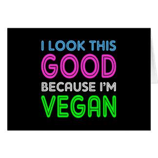 Cartão Eu olho este bom porque eu sou Vegan