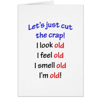 Cartão Eu olho idoso, mim sinto idoso…