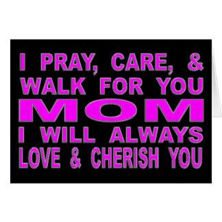 Cartão Eu Pray, importo-me, & ando-me para você mamã