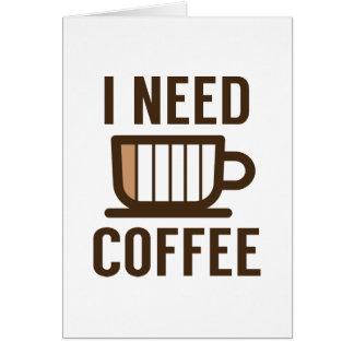 Cartão Eu preciso o café