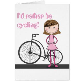 Cartão Eu preferencialmente estaria dando um ciclo! - Um