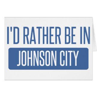 Cartão Eu preferencialmente estaria em Johnson City